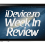 iDevice.ro week in review