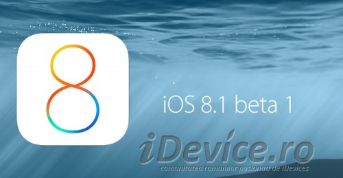 ios 8.1 beta 1 - iDevice.ro