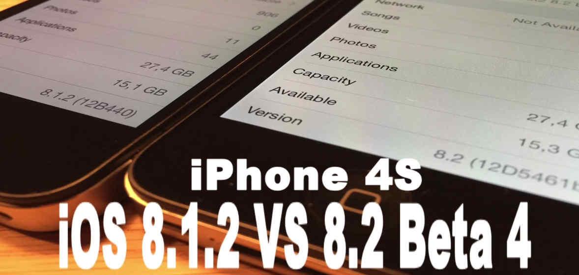 iOS 8.1.2 vs iOS 8.2 beta 4 iPhone 4S