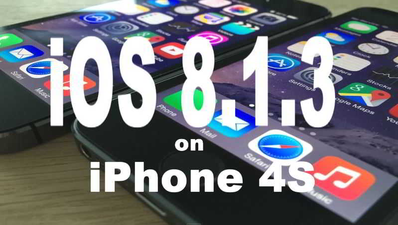 iOS 8.1.3 vs iOS 8.1.2 iPhone 4S