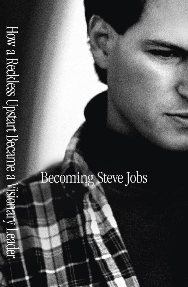 Becoming Steve Jobs - devenind Steve Jobs