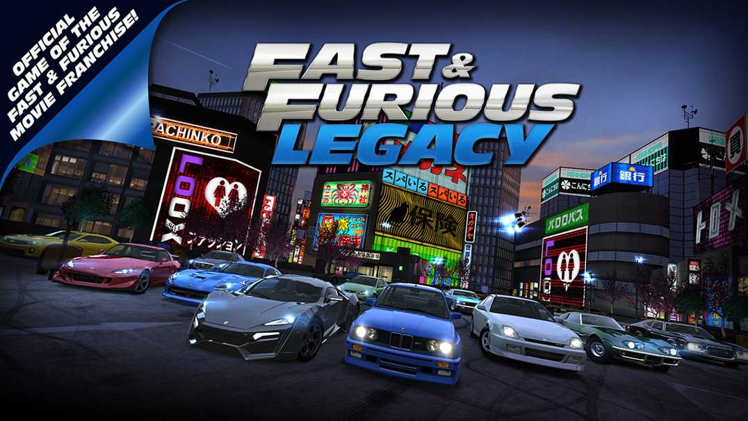 Fast & Furious Legacy