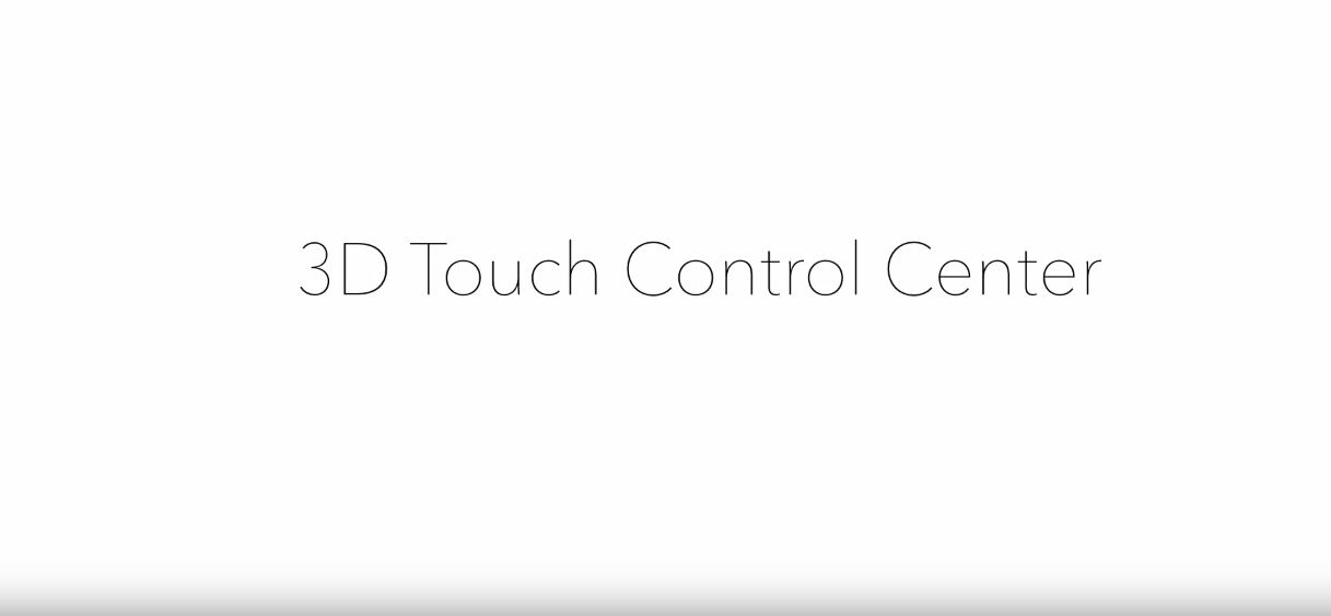 3D Touch concept Control Center