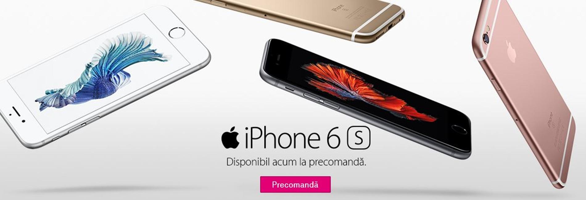 iPhone 6S - lansare in Romania cu stocuri reduse
