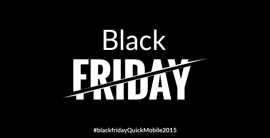 Black Friday 2015 QuickMobile.ro