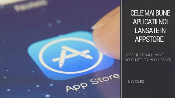 idevicero cele mai bune aplicatii noi lansate in appstore
