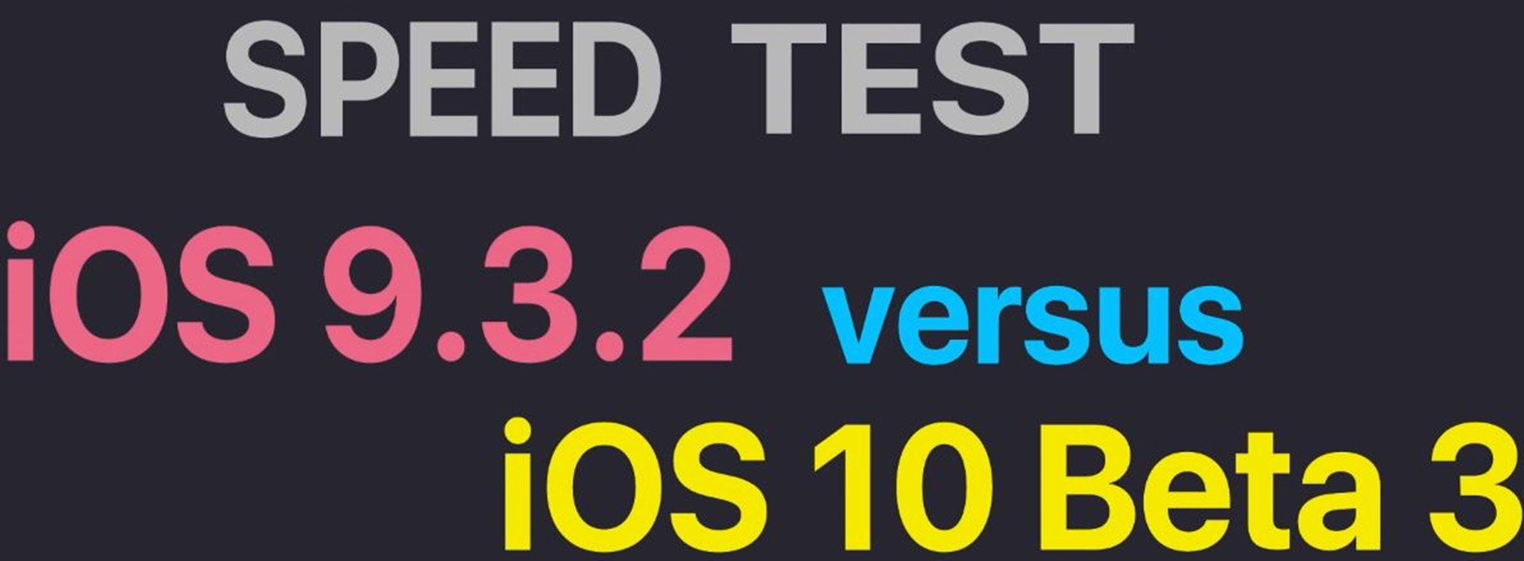 performante iOS 9.3.2 vs iOS 10 beta 3