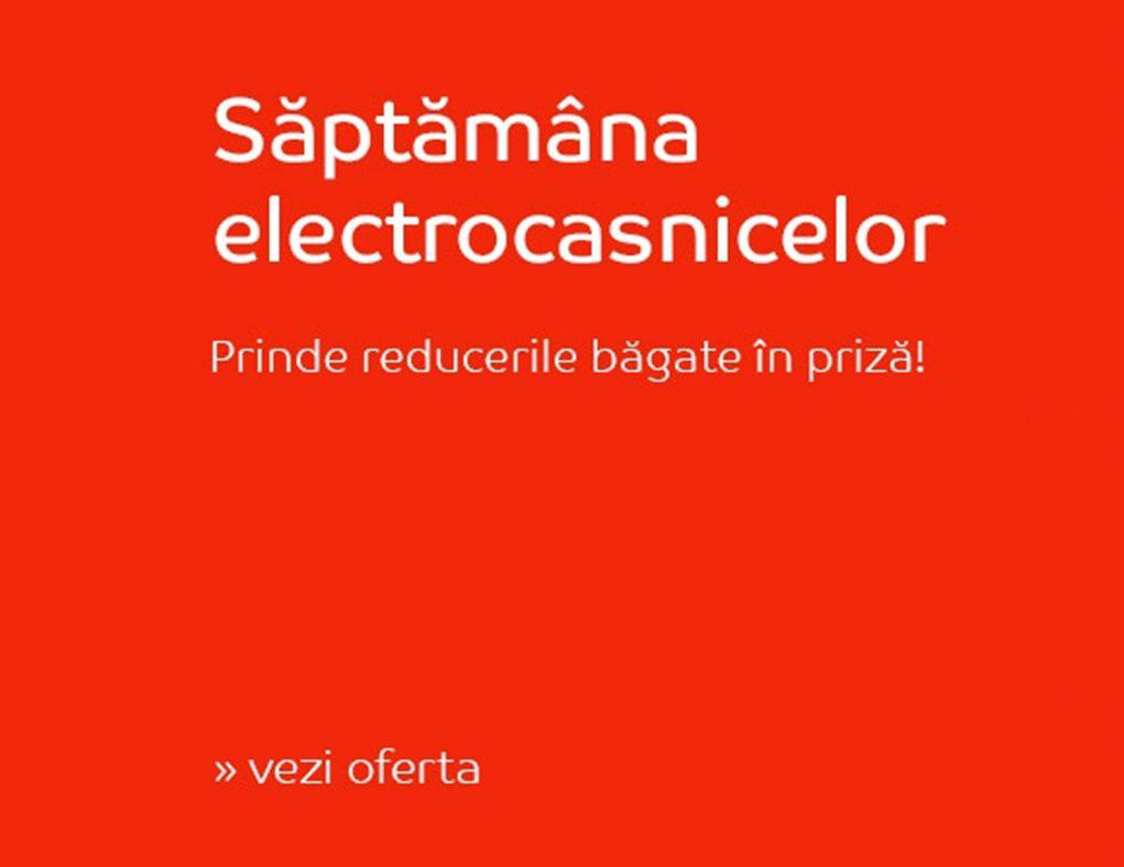 saptamana electrocasnicelor