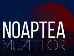 Noaptea Muzeelor 2017 lista muzee romania