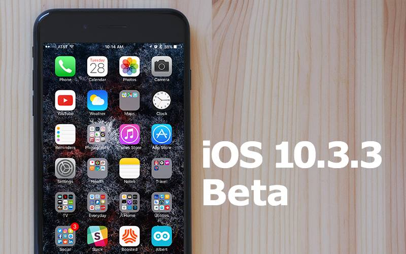 ios 10.3.3 beta 4 performante