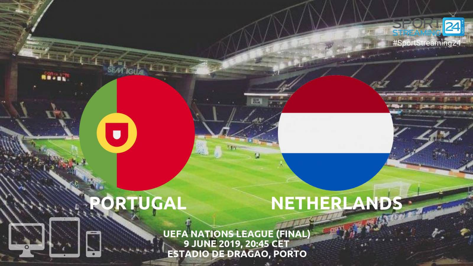 PORTUGALIA - OLANDA LIVE FINALA NATIONS LEAGUE