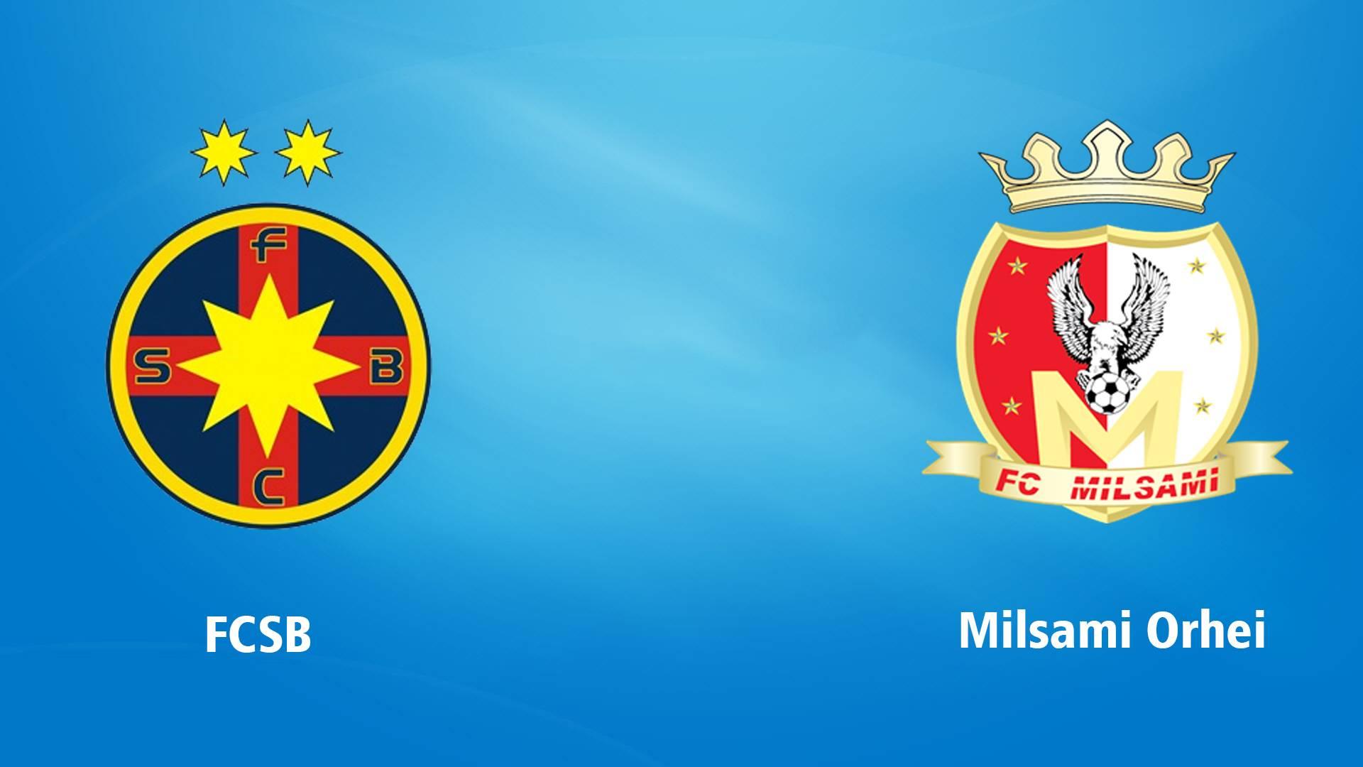 FCSB - MILSAMI ORHEI LIVE PRO TV PRELIMINARII EUROPA LEAGUE