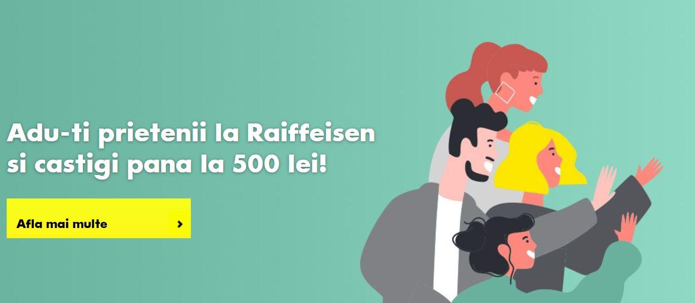 Raiffeisen Bank recompensa prieteni